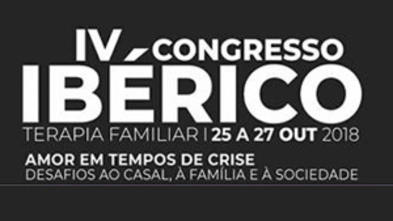 IV º CONGRESSO IBÉRICO TERAPIA FAMILIAR