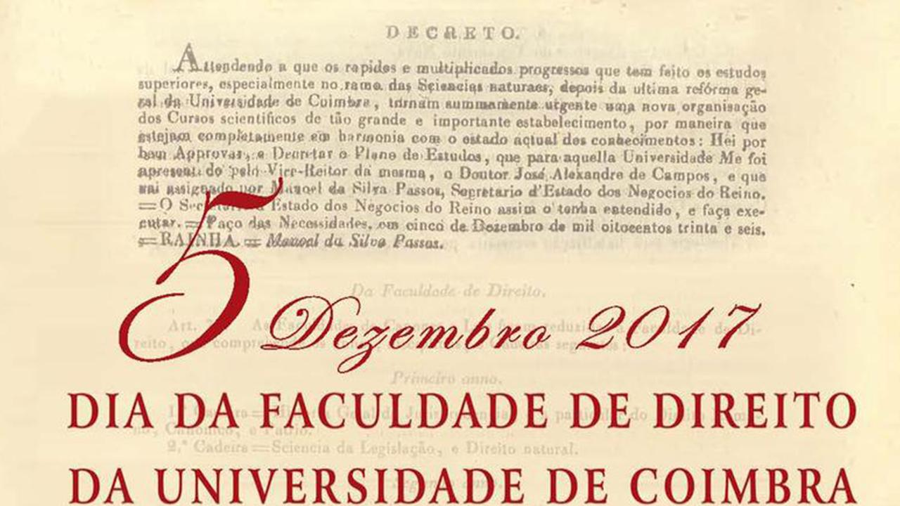 Dia da Faculdade de Direito   181.º Aniversário
