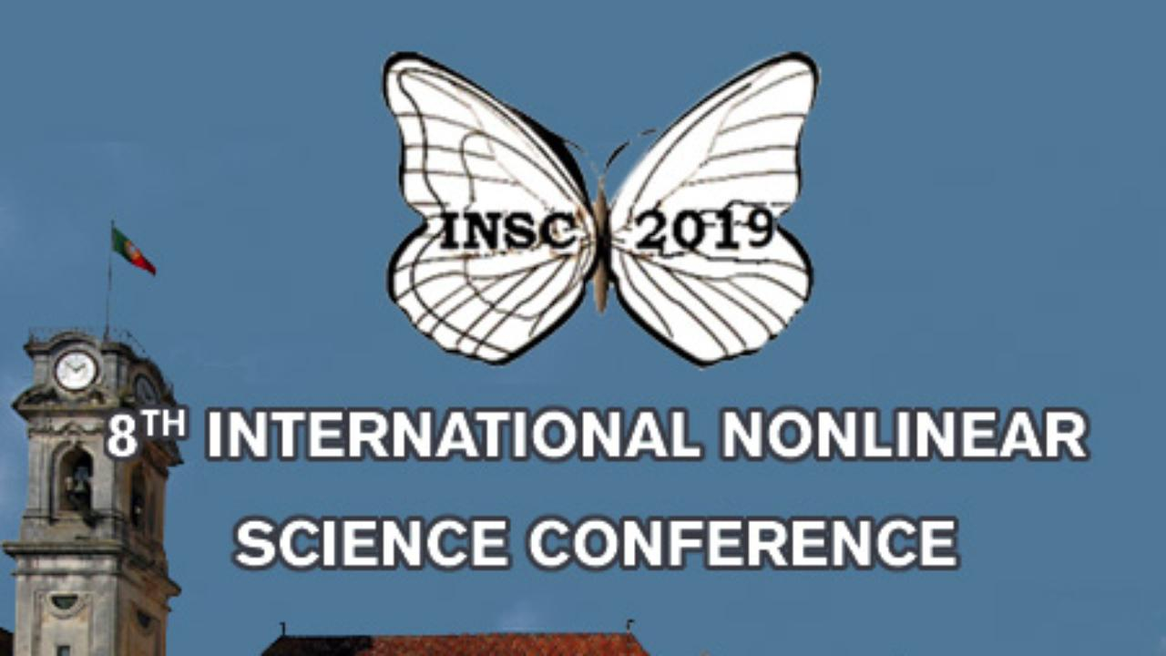 8TH INTERNATIONAL NONLINEAR SCIENCE CONFERENCE, 28 a 30 de março
