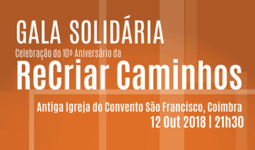 10.º aniversário ReCriar Caminhos - Gala solidária