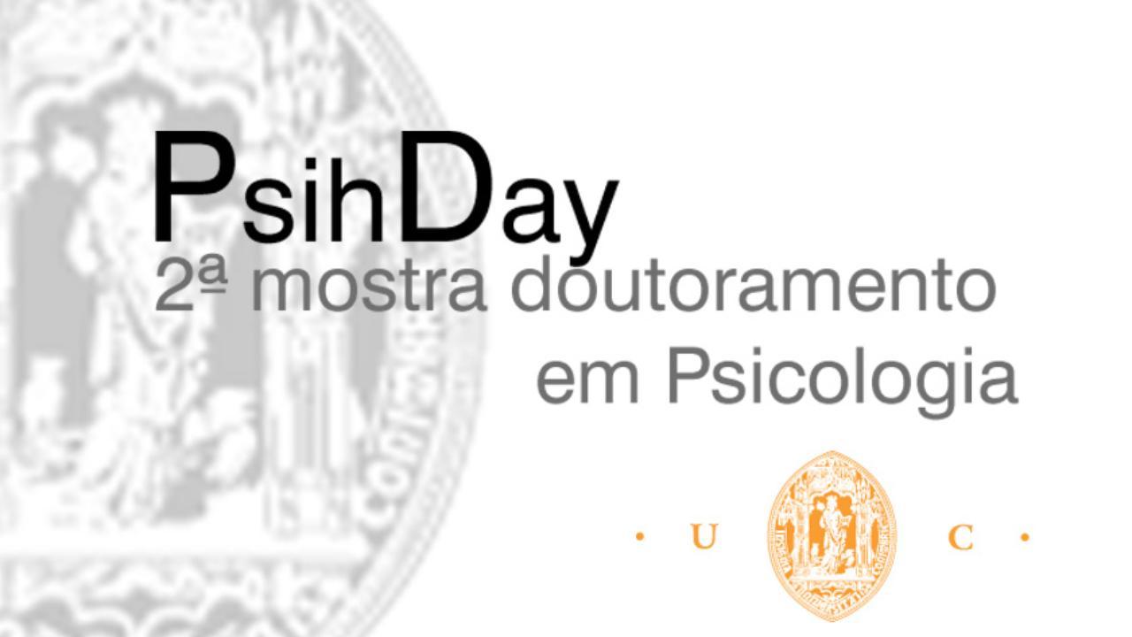 PsihDay – 2ª Mostra de Doutoramento em Psicologia