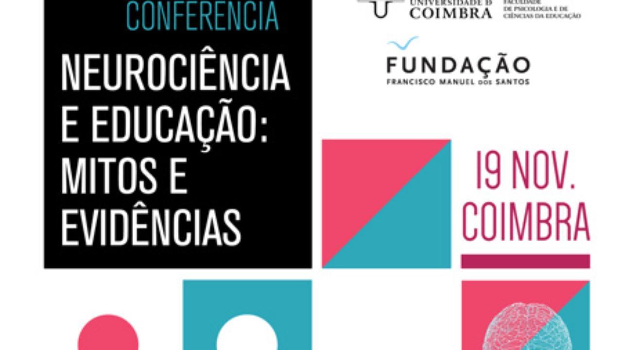 """Conferência """"Neurociência e Educação: Mitos e Evidências"""" 19 de novembro"""