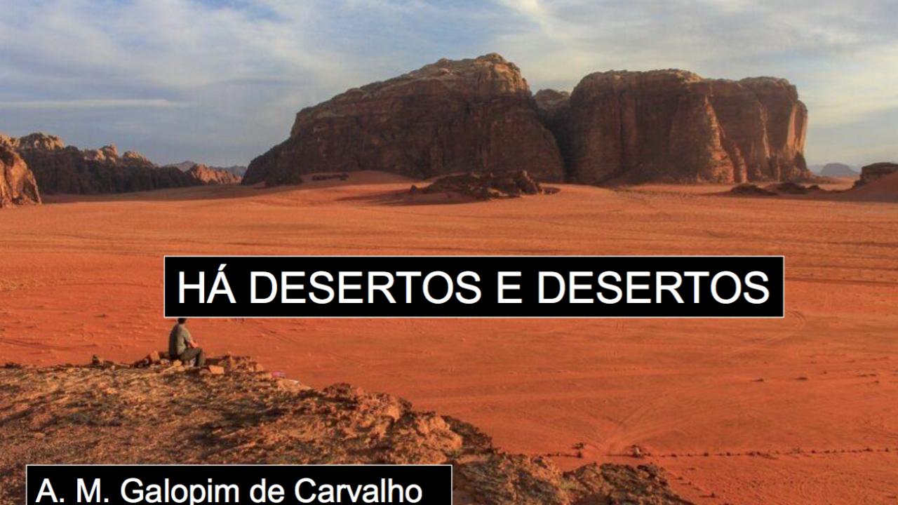 Há Desertos e Desertos