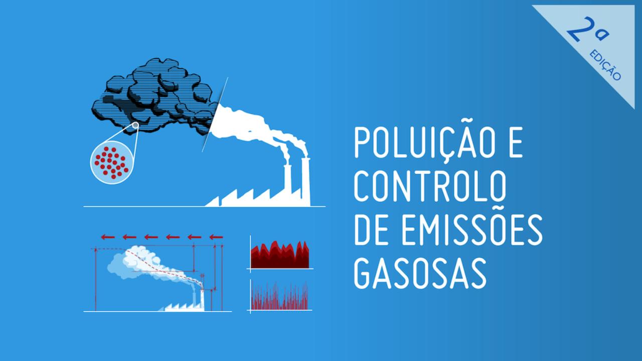 poluição e controlo de emissões gasosas 2 edição