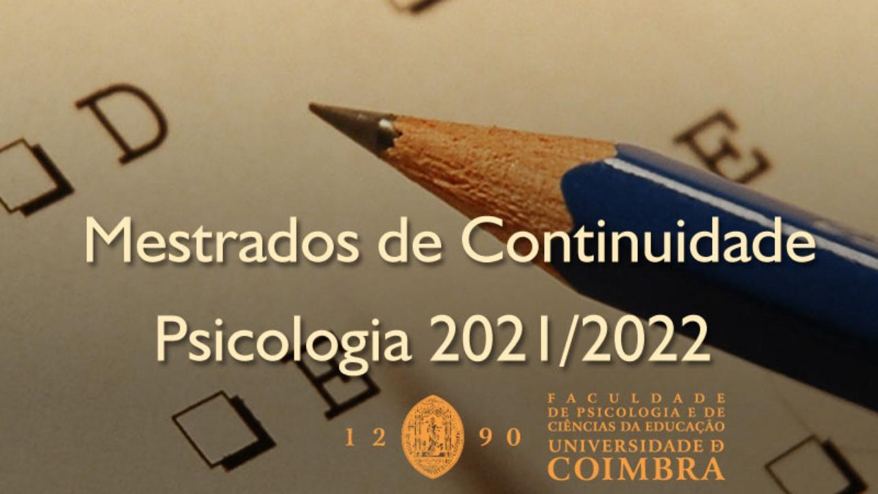 Candidaturas aos Mestrados de Continuidade em Psicologia, para alunos internos da FPCE - UC