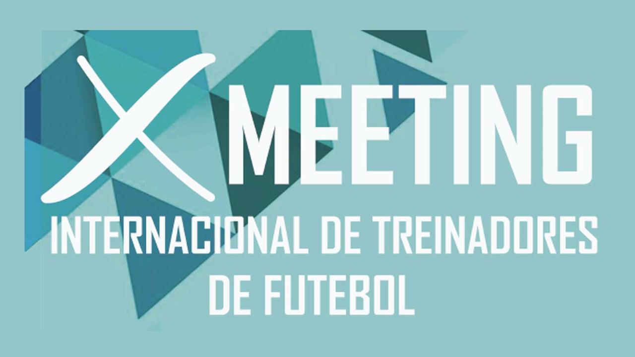 X Meeting Internacional de Treinadores de Futebol