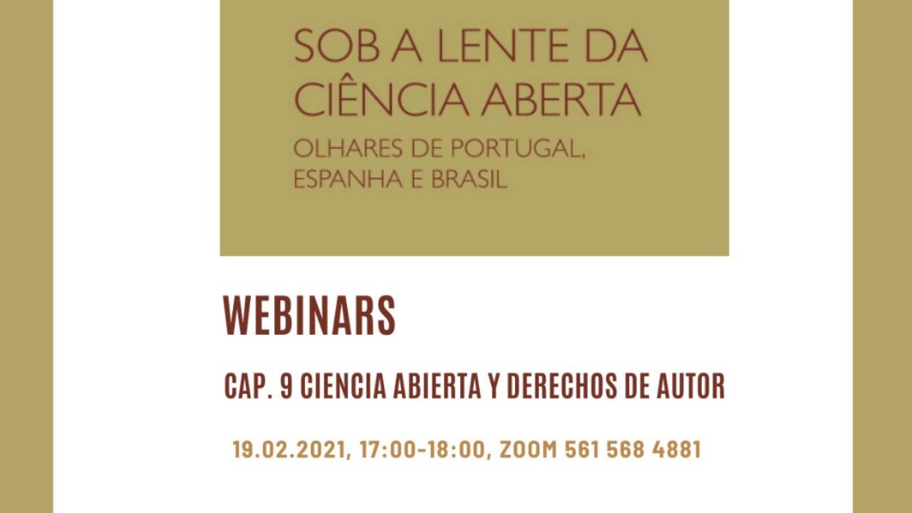 """Webinar acontece nesta sexta-feira e aborda o capítulo 9 da obra """"Pela lente da Ciência Aberta - Olhares de Portugal, Espanha e Brasil"""""""