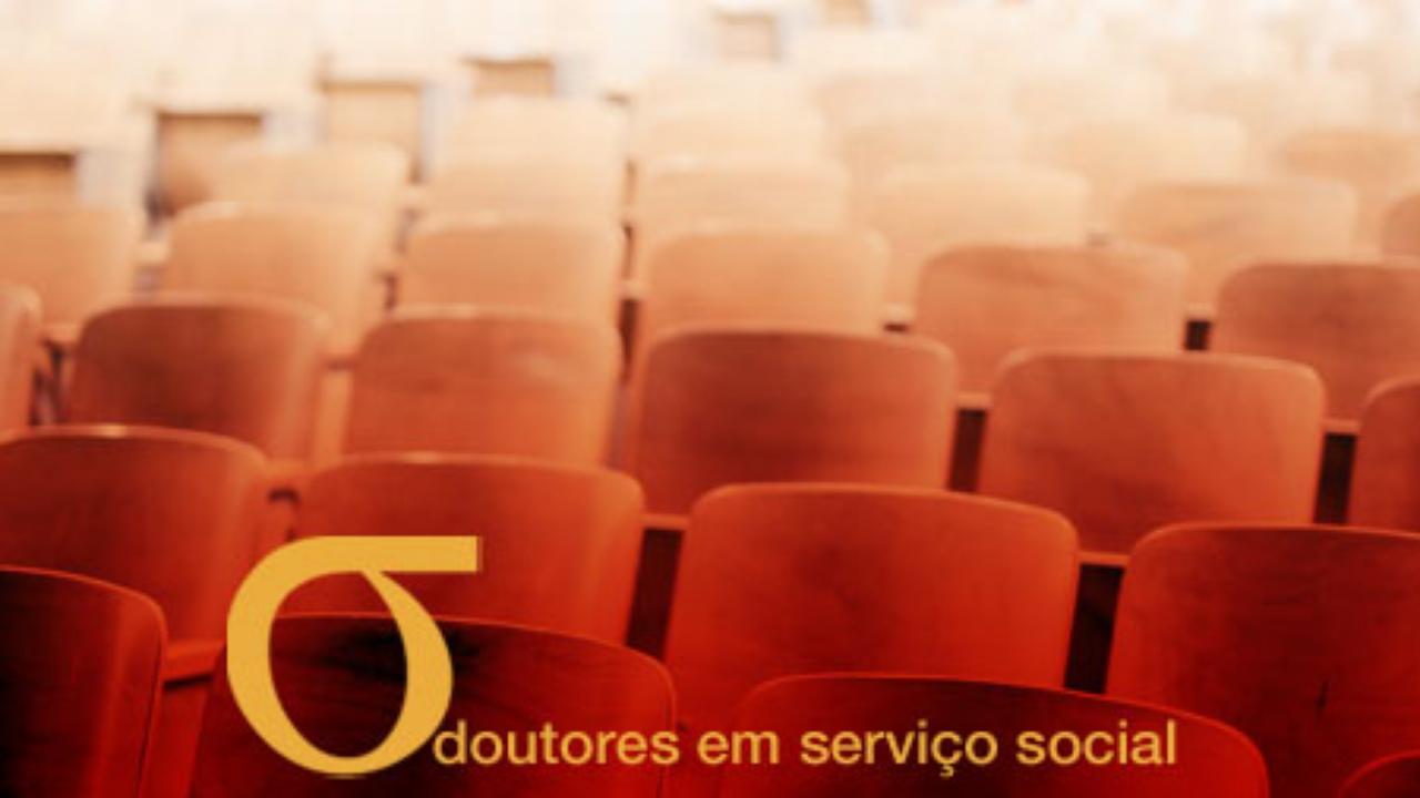 Call para Bolsa de Interessados - Doutores/as em Serviço Social