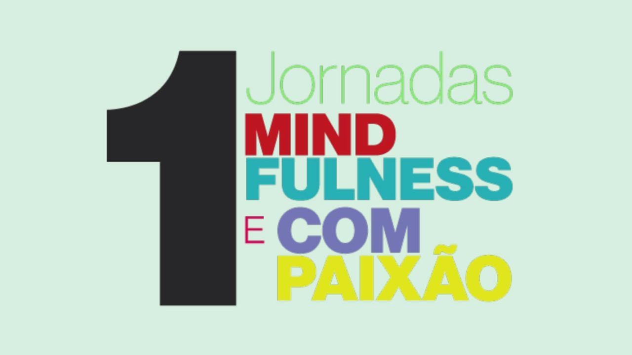 1as Jornadas de Mindfulness e Compaixão