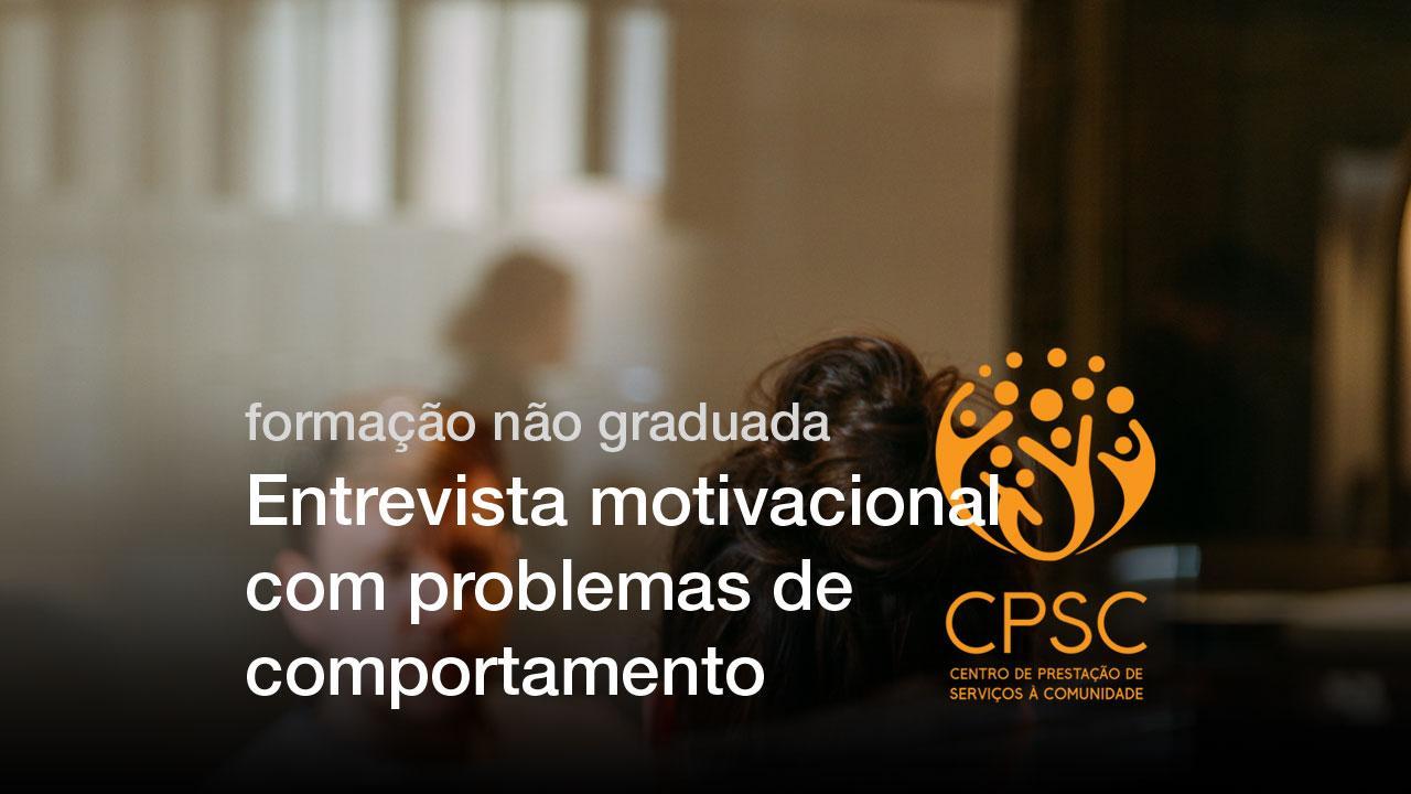 formação não graduada: Entrevista motivacional com problemas de comportamento