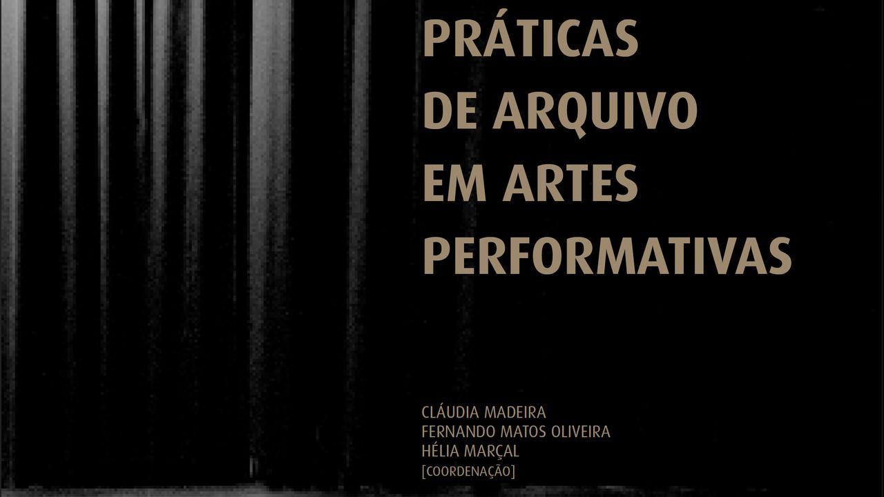 """Capa """"Práticas de Arquivo em Artes Performativas"""""""