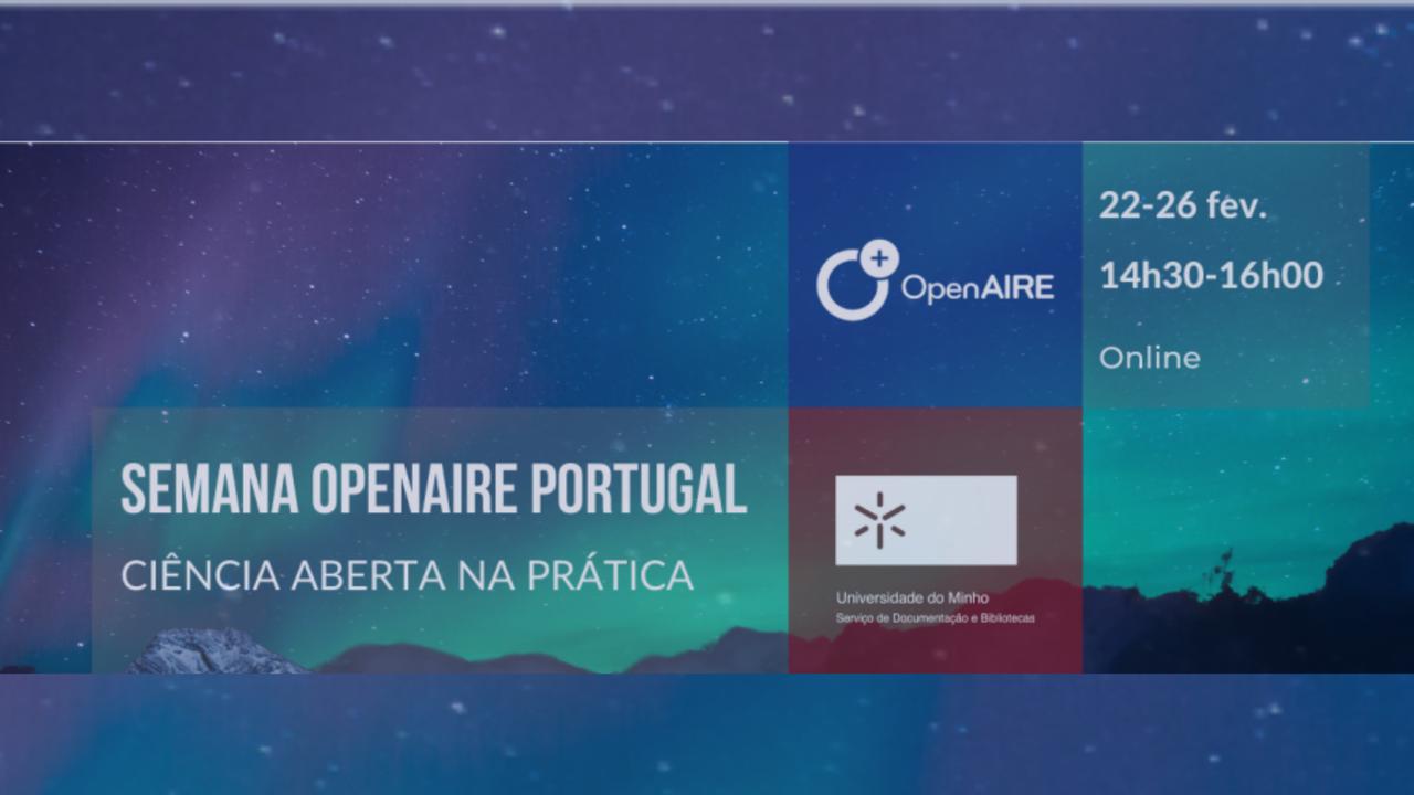 Semana OpenAIRE Portugal 2021: de 22 a 26 de fevereiro
