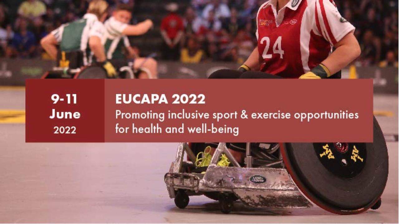 European Congress of Adapted Physical Activity 2022 (EUCAPA 2022)