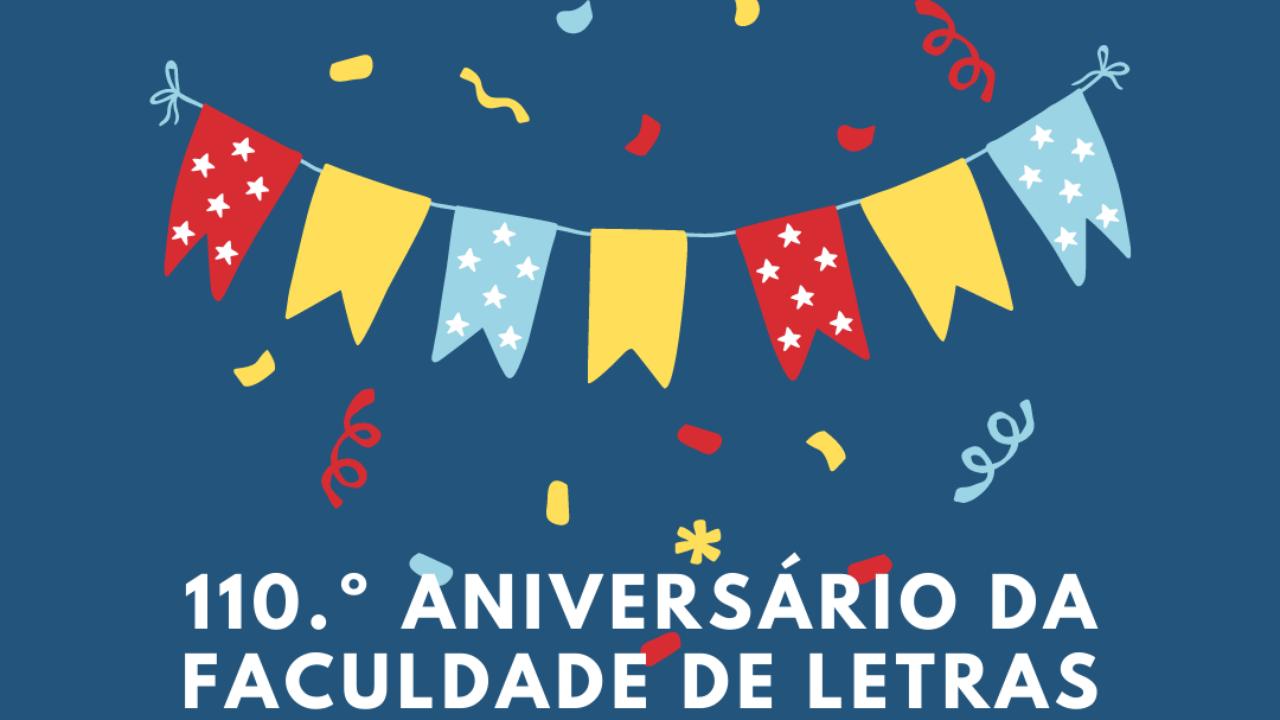 110.º Aniversário da Faculdade de Letras