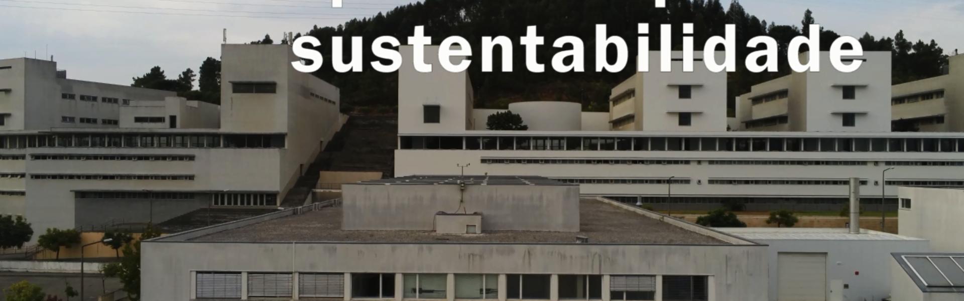 FCTUC - Polo II – Um percurso para a sustentabilidade