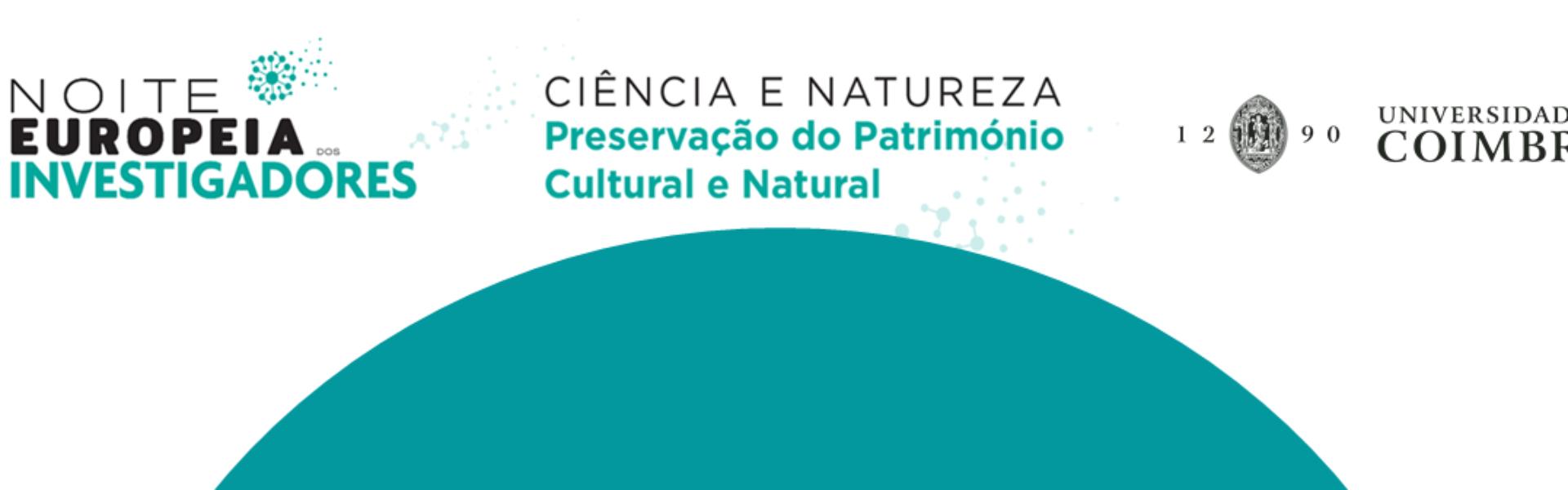 Noite Europeia dos Investigadores - NEI - 2020 - Exposição virtual