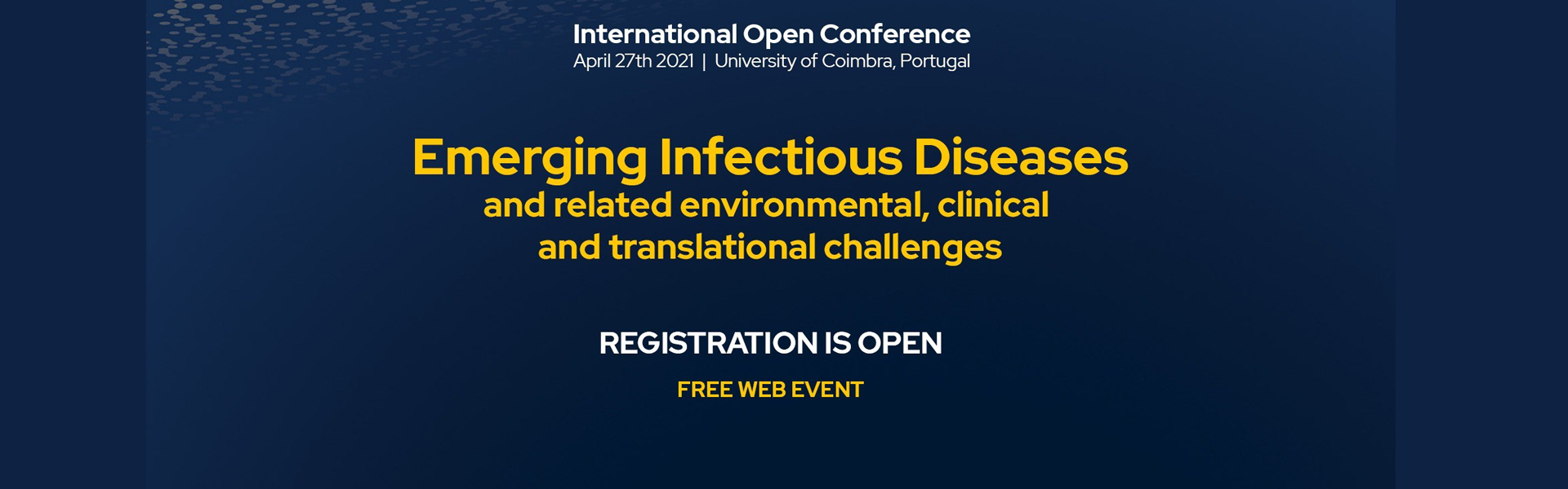 Emerging Infectious Diseases and related environmental, clinical and translational challenges