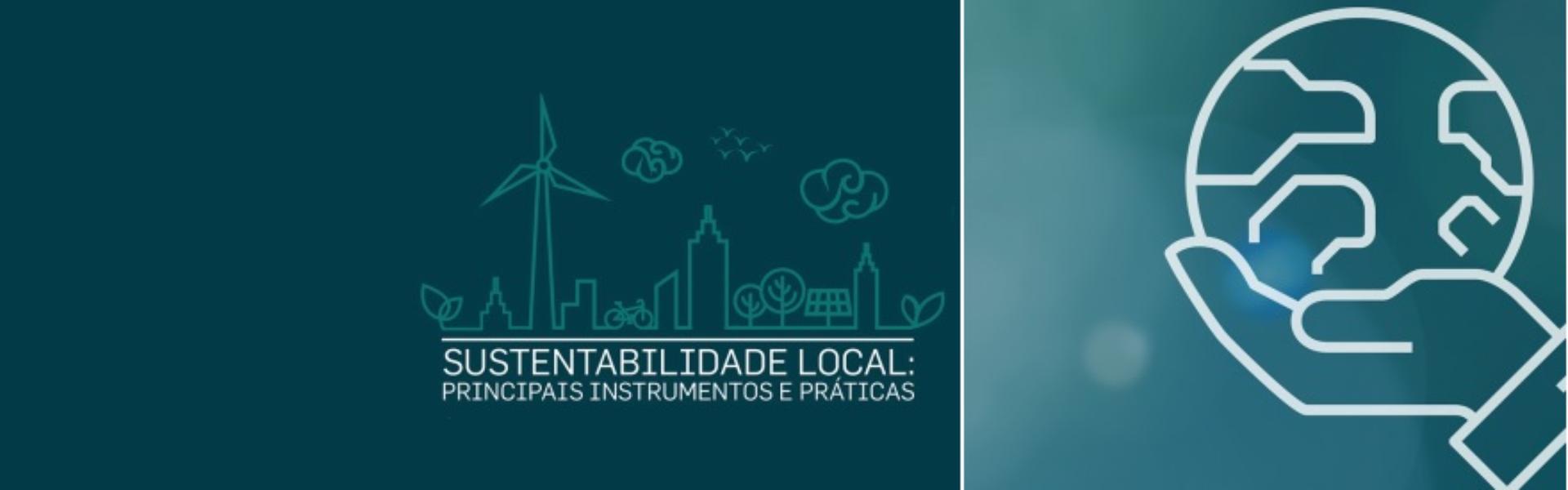 Curso de Pós-graduação em Sustentabilidade Local - ensino a distância