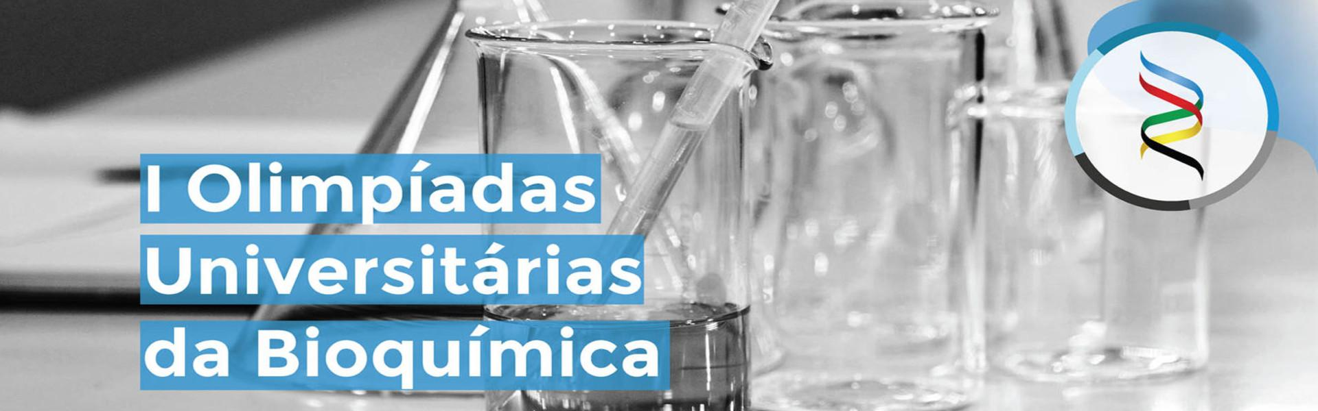I Olimpíadas Universitárias de Bioquímica